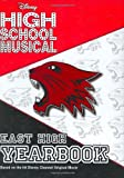 Disney High School Musical: East High Yearbook - 2