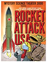 Mystery Science Theater 3000: Rocket Attack U.S.A.
