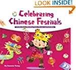Celebrating Chinese Festivals: A Coll...