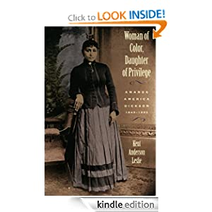 Woman of Color, Daughter of Privilege: Amanda America Dickson, 1849