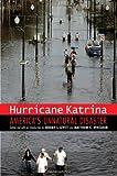 Hurricane Katrina: America's Unnatural Disaster (Justice and Social Inquiry)