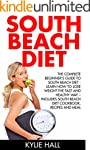 South Beach Diet: The Complete Beginn...