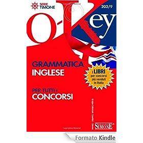 Grammatica inglese per tutti i concorsi (O-Key)