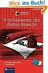 Il testamento del dottor Bianchi: Com...