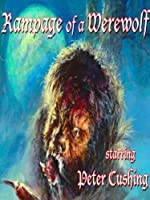 Rampage of a Werewolf - Peter Cushing