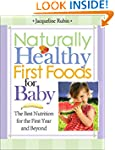 Naturally Healthy First Foods for Bab...