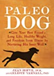 Paleo Dog: Give Your Best Friend a Lo...