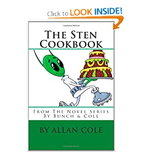 The Sten Cookbook: From The Novel Series By Bunch & Cole by Allan Cole