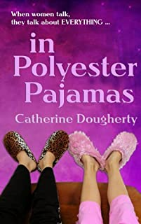 (FREE on 8/13) In Polyester Pajamas by Catherine Dougherty - http://eBooksHabit.com