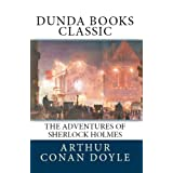 The Adventures of Sherlock Homes (Dunda Books Classic)di Arthur Conan Doyle
