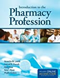 img - for Introduction To The Pharmacy Profession book / textbook / text book