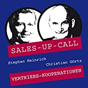 Vertriebs-Kooperationen (Sales-up-Call) | Stephan Heinrich, Christian Görtz
