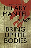 Cover of Bring up the Bodies by Hilary Mantel 0007315090
