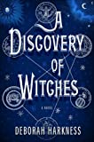 img - for A Discovery of Witches: A Novel (All Souls Trilogy) [Hardcover] [2011] (Author) Deborah E. Harkness book / textbook / text book