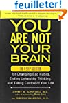 You Are Not Your Brain: The 4-Step So...