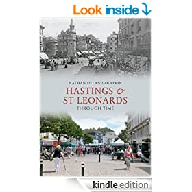 Hastings & St Leonards Through Time