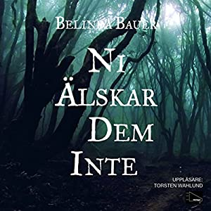 Ni älskar dem inte [Finders Keepers] Audiobook