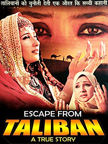 Escape From Taliban on Amazon Prime Video UK