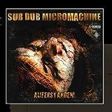 Auferstanden! by SUB DUB MICROMACHINE (2009-09-01)