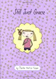 Still Just Grace (The Just Grace Series)