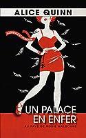 Un palace en enfer: Le roman de vos vacances (Au pays de Rosie Maldonne t. 1)