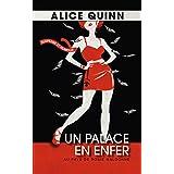 Un palace en enfer (Au pays de Rosie Maldonne t. 1)par Alice Quinn