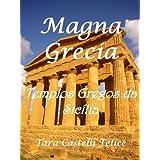 Magna Grecia, Templos Gregos da Sicília
