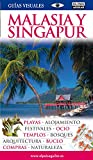 Malasia y Singapur (Guías Visuales 2012) (GUIAS VISUALES)