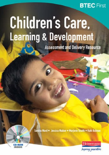 BTEC First: Children's Care Learning and Development Assesment and Delivery Resource