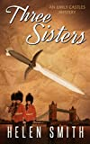 Three Sisters (Emily Castles Short Mysteries Book 1)