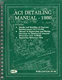 Aci Detailing Manual: 1980 (0686700732) by American Concrete Institute