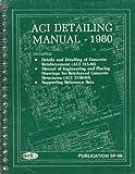 Aci Detailing Manual: 1980 (0686700732) by American Concrete Institute