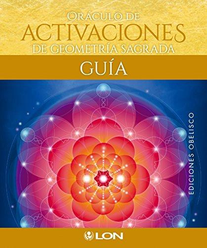 Oraculo de activaciones de geometria sagrada (Cartomancia y Tarot)  [Lon Art] (Tapa Blanda)