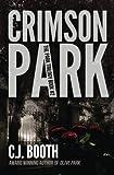 Crimson Park (The Park Trilogy) (Volume 2)