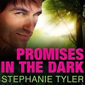 Promises in the Dark: A Shadow Force Novel, Book 2 | [Stephanie Tyler]