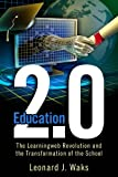 img - for Education 2.0: The LearningWeb Revolution and the Transformation of the School book / textbook / text book