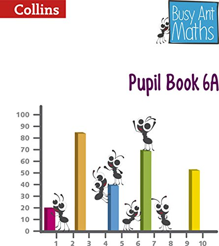 Busy Ant Maths - Pupil Book 6A