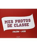 Mes photos de classe, collège et lycée