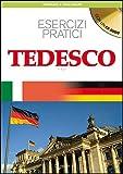 Migliora il tuo tedesco. Esercizi pratici Con CD Audio