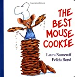 The Best Mouse Cookie (If You Give...)
