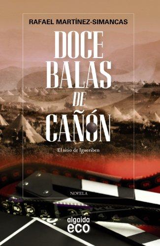 DOCE BALAS DE CAÑON