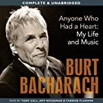 Anyone Who Had a Heart: My Life and Music | Burt Bacharach