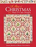 img - for A Slice of Christmas from Piece O'Cake Designs book / textbook / text book