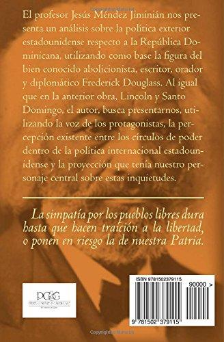 Frederick Douglass y Santo Domingo: Dos épocas del expansionismo imperial norteamericano