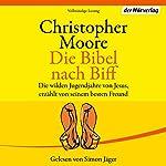 Die Bibel nach Biff | Christopher Moore