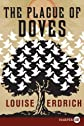 The Plague of Doves: A Novel [Paperback]