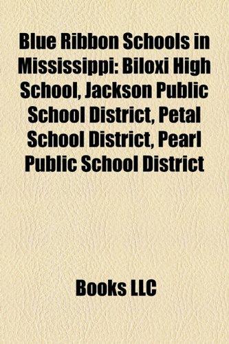 Blue Ribbon Schools in Mississippi: Biloxi High School, Jackson Public School District, Petal School District, Pearl Public School District