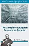 img - for The Complete Spurgeon Sermons on Genesis (The Complete Spurgeon Series) book / textbook / text book