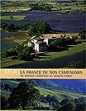 La France de nos campagnes : du bocage normand au maquis corse