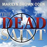 The Dead Saint | Marilyn Brown Oden
